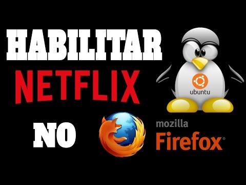 Habilitando Netflix No Mozilla Firefox No Linux Ubuntu