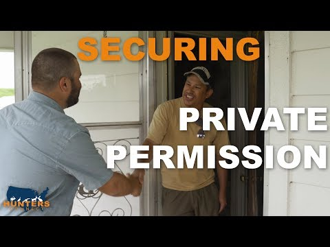 SECURING PRIVATE PERMISSION | Hunters Connect
