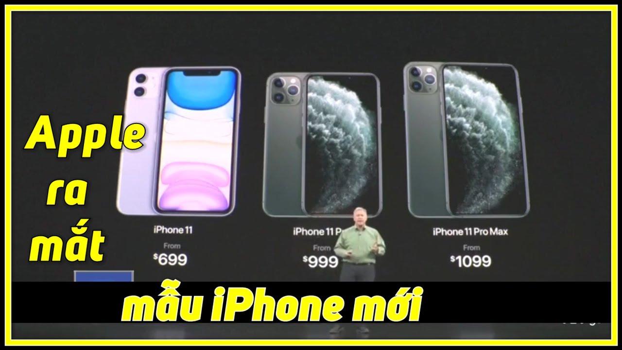 [Tin Sáng 11/9/2019] Apple ra mắt mẫu iPhone mới