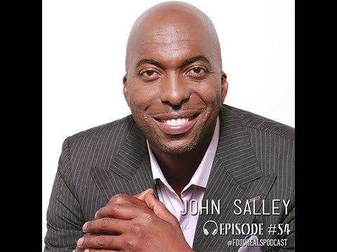 Food Heals Podcast #54 NBA Star John Salley on sex, spirituality & veganism