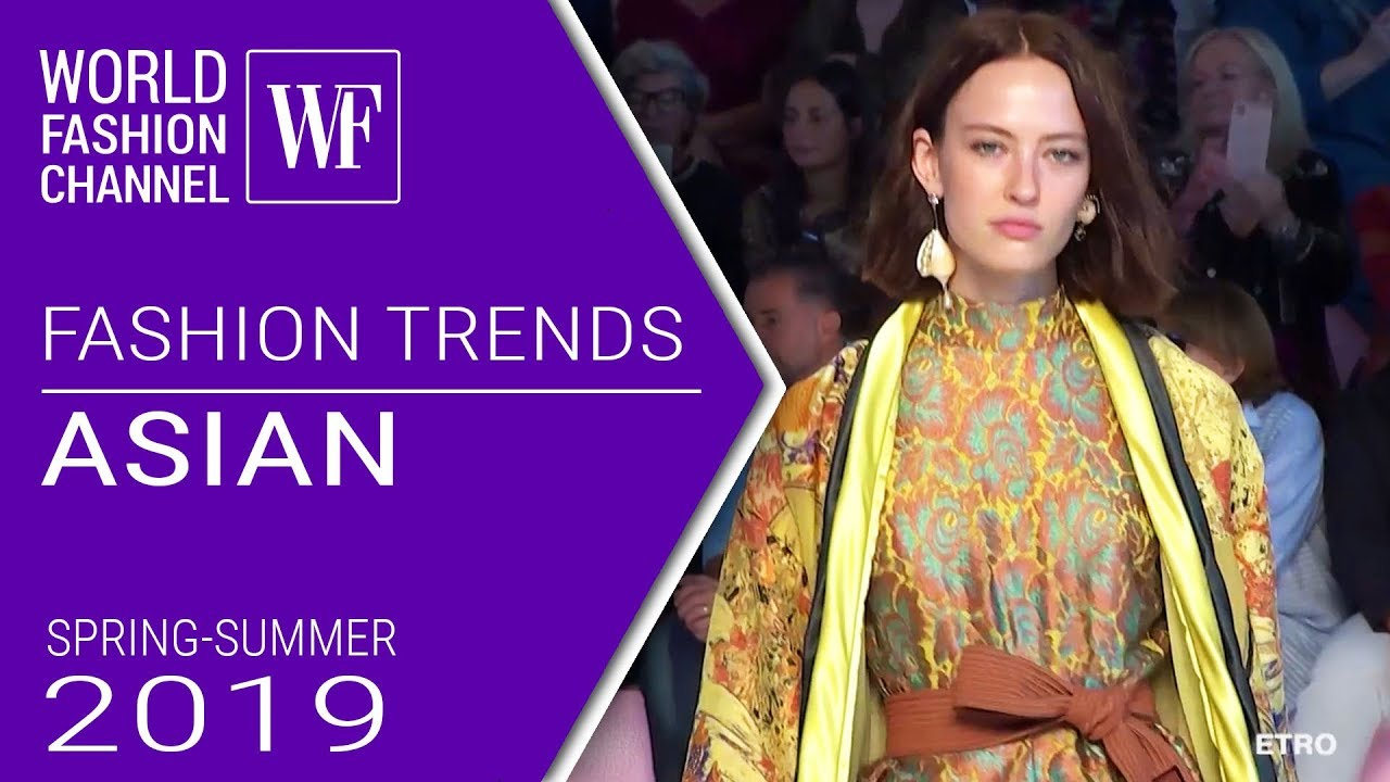 Asian Spring Summer 2019 Fashion Trends Youtube