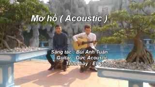 Mơ Hồ ( Acoustic ) - El Frío ft. Đức Acoustic