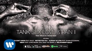 Tank - I Love Ya (feat. Yo Gotti) [Official Audio]