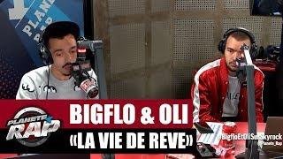 """Bigflo & Oli """"La vie de rêve"""" #PlanèteRap"""