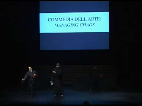 Commedia dell'arte: Managing Chaos