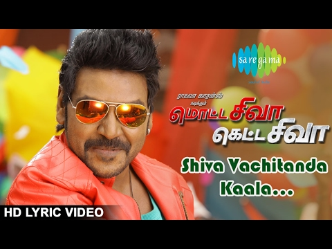 Thumbnail: Motta Shiva Ketta Shiva Songs | Shiva Vechitanda Kaala | HD Lyric Video | Raghava Lawrence