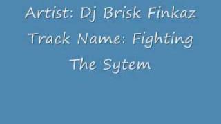 DJ Frisk Finaz- Fighting The System