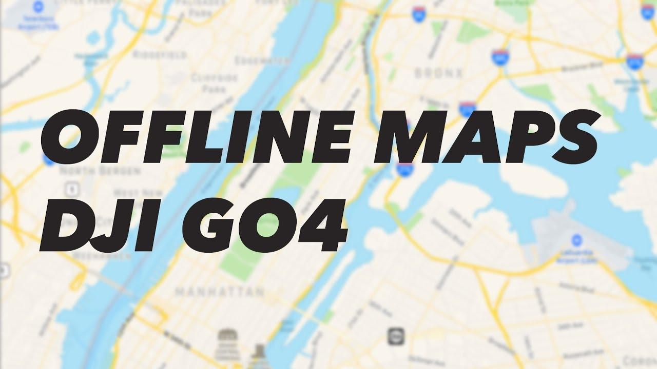 DJI Go 4 Offline Maps