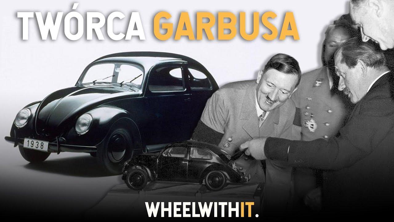 Ferdinand Porsche - Prywatny konstruktor Hitlera | Legendy Motoryzacji #8