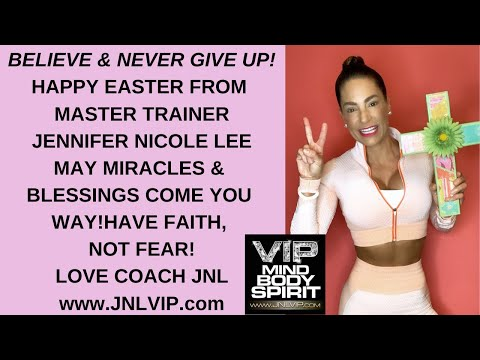 Happy Easter!Jolt of JNL from Master Trainer Jennifer Nicole Lee, Believe & Never Give up!Faith Wins