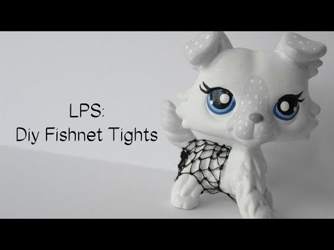 LPS: DIY Fishnet Tights/Stockings