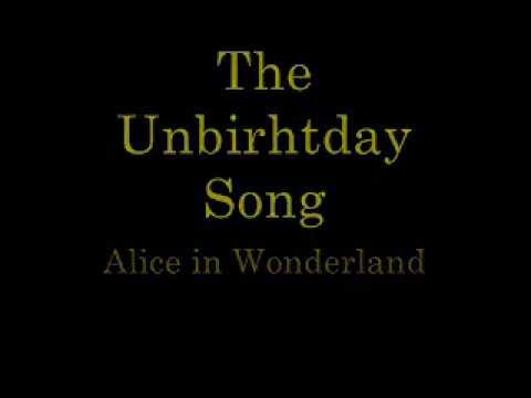 The Unbirthday Song   lyrics