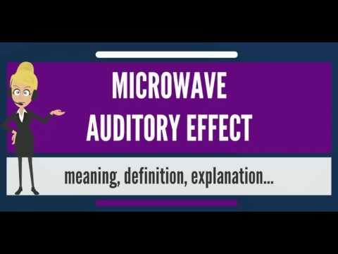 what-is-microwave-auditory-effect?-what-does-microwave-auditory-effect-mean?