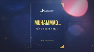 """Muhammad (saw) the Perfect Man"" - EP 1 - From Oral Storytelling to Literary Magnificence"