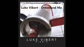 Luke Vibert - Overstand Me