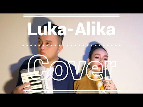 LUKA - ALIKA (COVER)