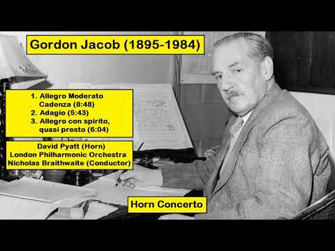 Gordon Jacob (1895-1984) - Horn Concerto