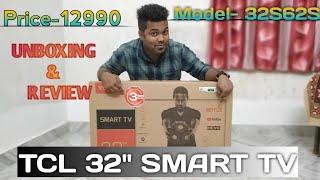 TCL 32 Smart LED tv (32S62S) Price-12990