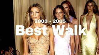 Best Runway Walks | 2000 - 2005