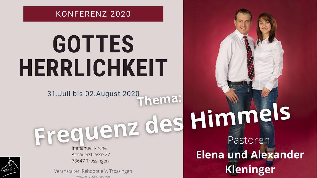 Frequenz des Himmels,  Gottes Herrlichkeit, Konferenz 2020 Teil 2 von 4, Pastorin  Elena Kleninger