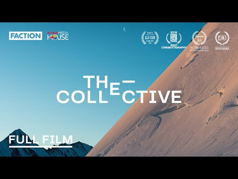 THE COLLECTIVE | Full Film with Faction Skis (4K)
