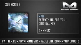 MKN - Everything For You (Official Preview)