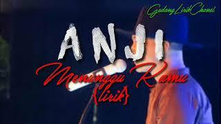 Anji - Menunggu kamu(lirik)
