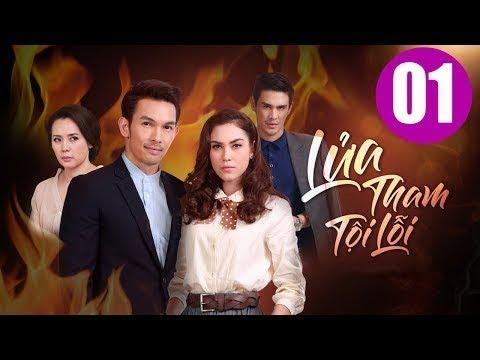 Lửa tham tội lỗi Tập 1, phim Thái Lan lồng tiếng