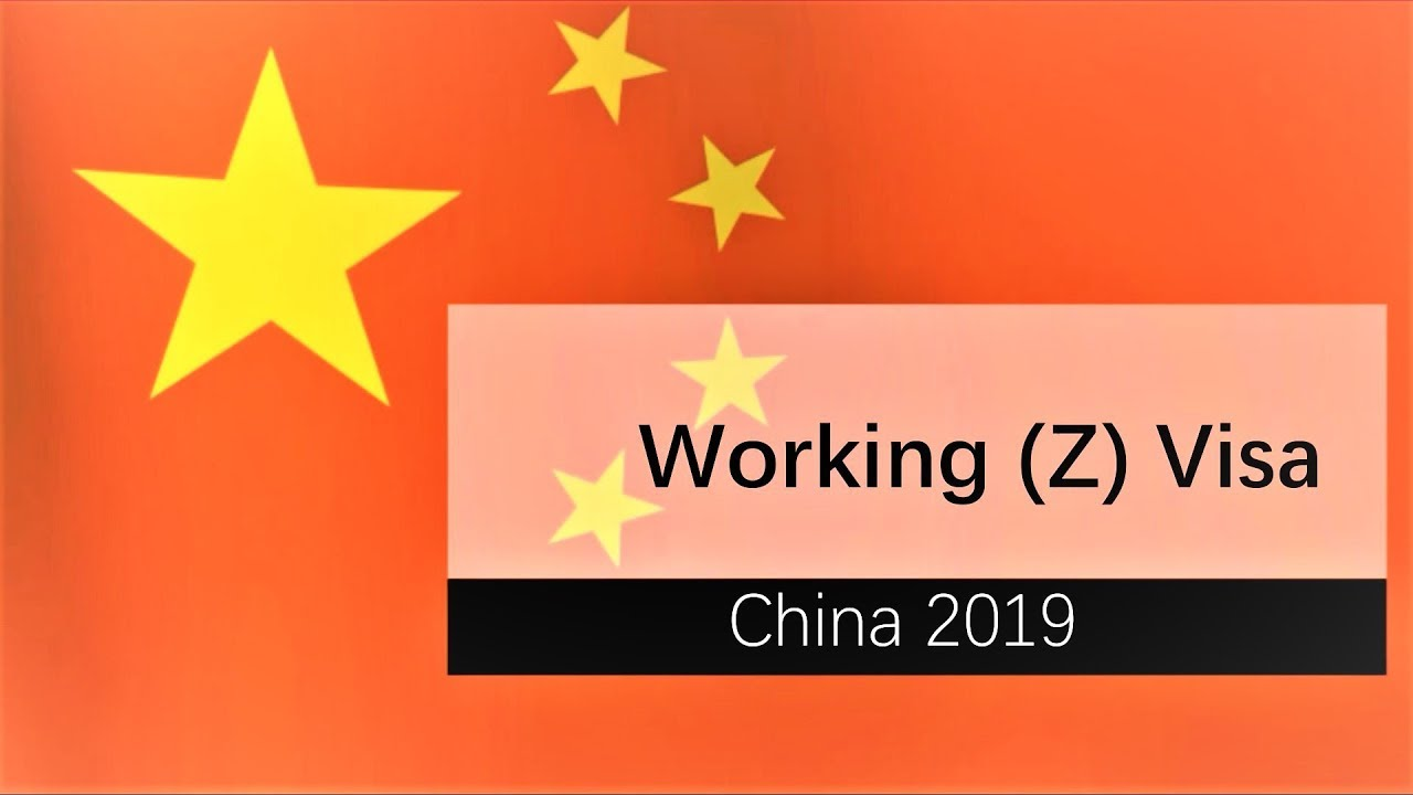 Chinese Working Z Visa Application Process 2019 Youtube