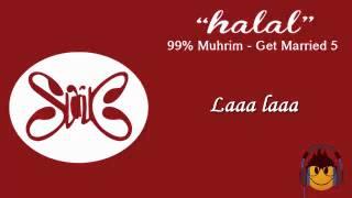 Slank    Halal   OST 99%   Muhrim   Get Married 5