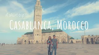 30 hours in Casablanca, Morocco! | Travel Vlog