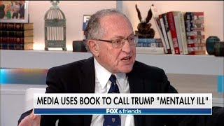 Alan Dershowitz on 25th Amendment and Trump
