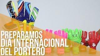 Preparamos el día internacional del portero