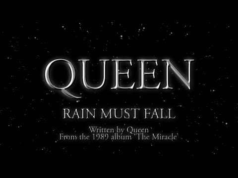 Queen - Rain Must Fall - (Official Lyric Video)