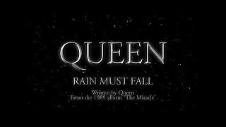 Watch Queen Rain Must Fall video