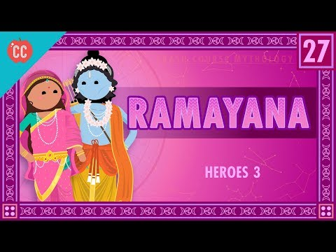 Rama and the Ramayana: Crash Course World Mythology #27