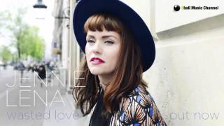 Jennie Lena - Wasted Love