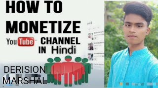 ll Kaise Apne YouTube channel ko Monetize kar sakte hai ll ll Full process in Hindi ll