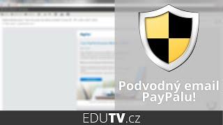 Varování! PayPal phishing podvodné emaily | EduTV