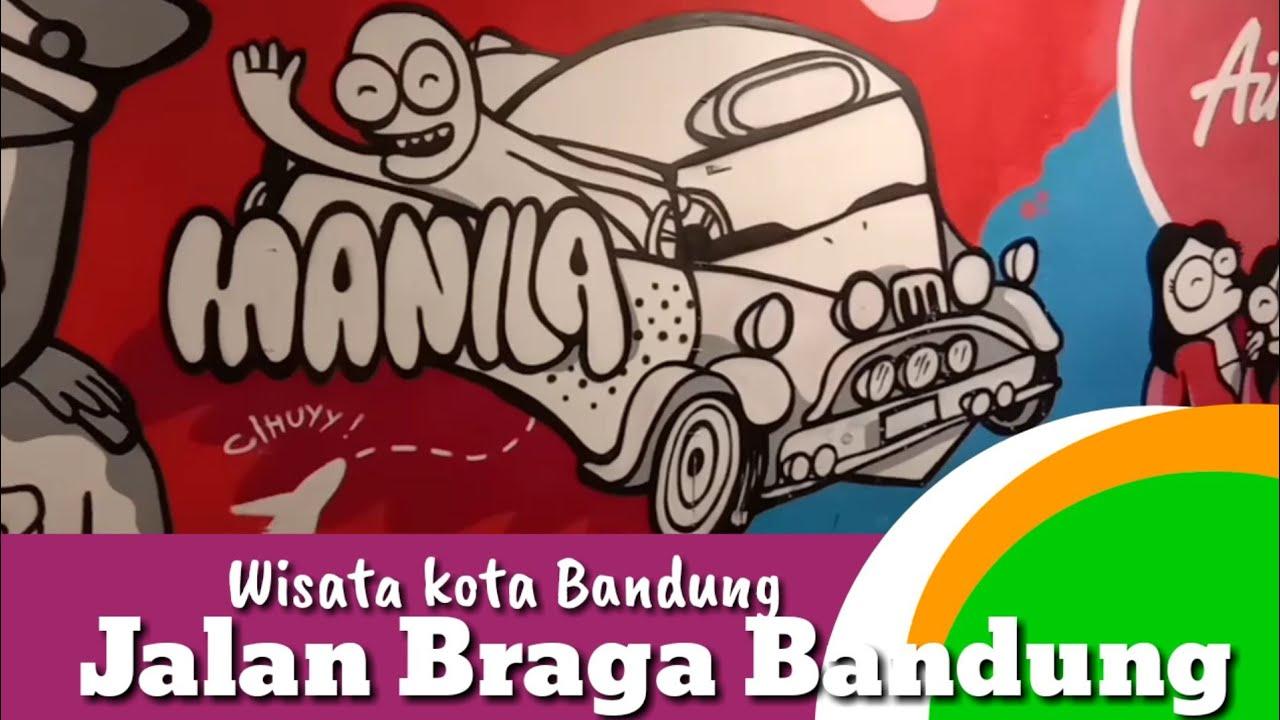Jalan Braga Bandung Wisata Kota Bandung Youtube