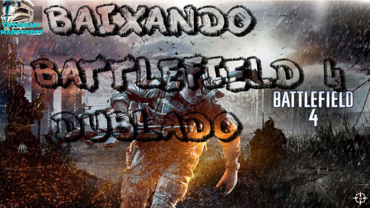 Instalando Battlefield 4 Dublado PC Resolvendo bug Full HD ...
