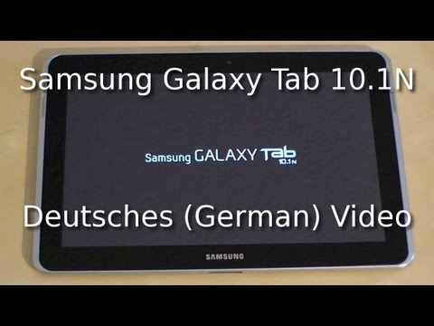 Samsung Galaxy Tab 10.1N Review (Deutsch / German)