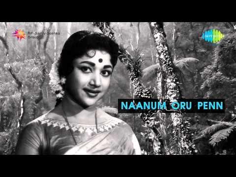 Naanum Oru Penn | Kanna Karumai Nira Kanna Song