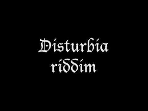 disturbia riddim