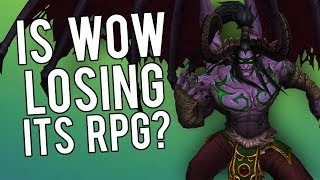 Is WoW Losing Its RPG Greatness? - WoW Legion 7.3.5