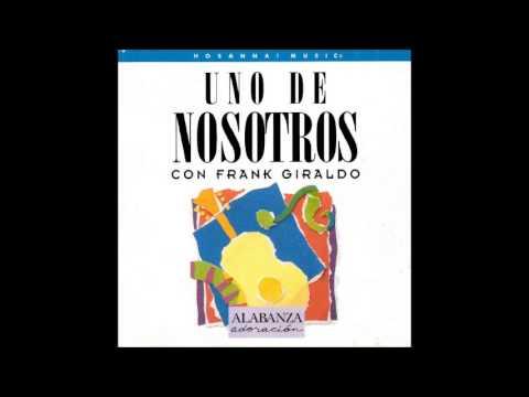 Frank Giraldo- Escudríñame Señor (Medley) (Hosanna! Music)