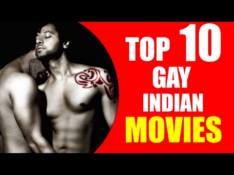 Top 10 GAY Indian Films!