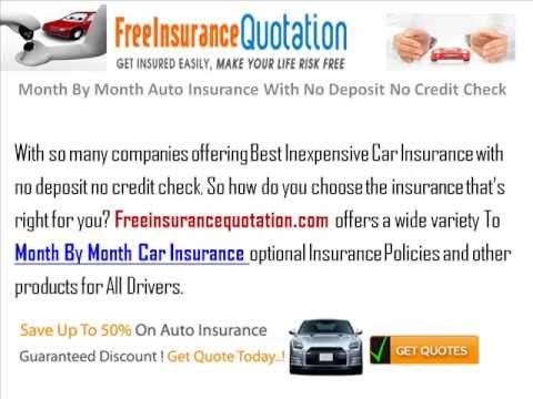 Cheap Month To Month Car Insurance With No Deposit No Credit Check