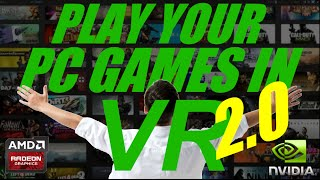 How To Play PC Games In VR On Your Gear VR Or Google Cardboard | Works For AMD Or Nvidia