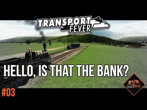 Time for a loan | Transport Fever Gotthard Line gameplay #3